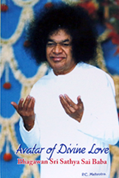 AVATAR OF DIVINE LOVE BHAGAWAN SRI SATHYA SAI BABA Sai Book Store Tustin