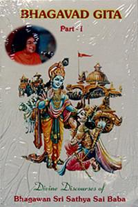 BHAGAVAD GITA, DIVINE DISCOURSES, Parts I & II Sathya Sai Book Store Tustin