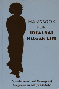HANDBOOK FOR IDEAL SAI HUMAN LIFE Sathya Sai Book Store Tustin