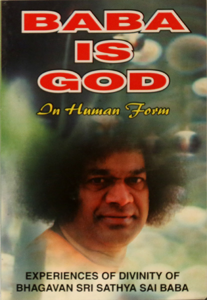 BABA IS GOD IN HUMAN FORM by Prem Luthra