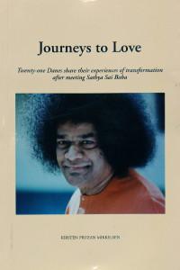 JOURNEYS TO LOVE by Kirsten Pruzan Mikkelsen Sathya Sai Book Store Tustin
