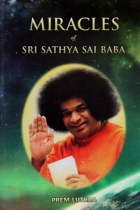 MIRACLES OF SRI SATHYA SAI BABA by Prem Luthra Sai Book Store Tustin
