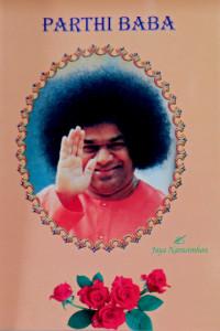 PARTHI BABA by Jaya Narasimhan Sathya Sai Book Store Tustin