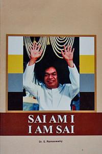 SAI AM I I AM SAI by Dr.S.Ramaswamy Sai Book Store Tustin
