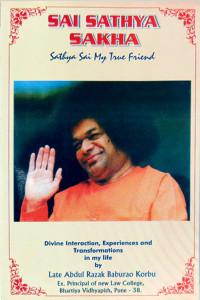 SAI SATHYA SAKHA by Abdul Razak Baburao Korbu Sathya Sai Book Store Tustin