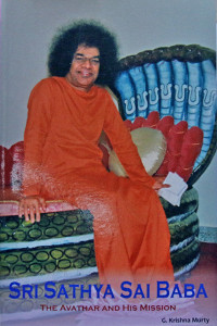 SRI SATHYA SAI BABA THE AVATHAR AND HIS MISSION by G.Krishna Murty Sai Book Store Tustin