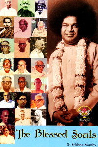 THE BLESSED SOULS by G. Krishna Murthy Sathya Sai Book Store Tustin