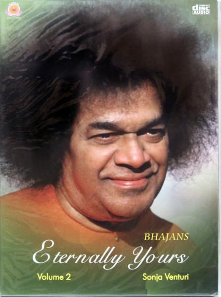 BHAJANS ETERNALLY YOURS VOL 2