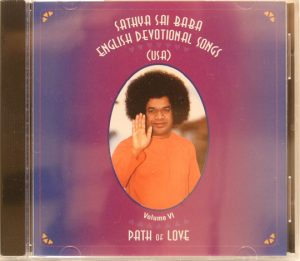 SATHYA SAI BABA ENGLISH DEVOTIONAL SONGS VOL 6