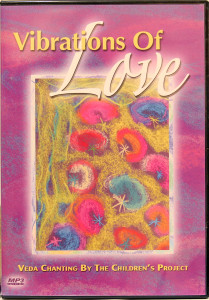 VIBRATIONS OF LOVE (CD)..VADIC CHANTING